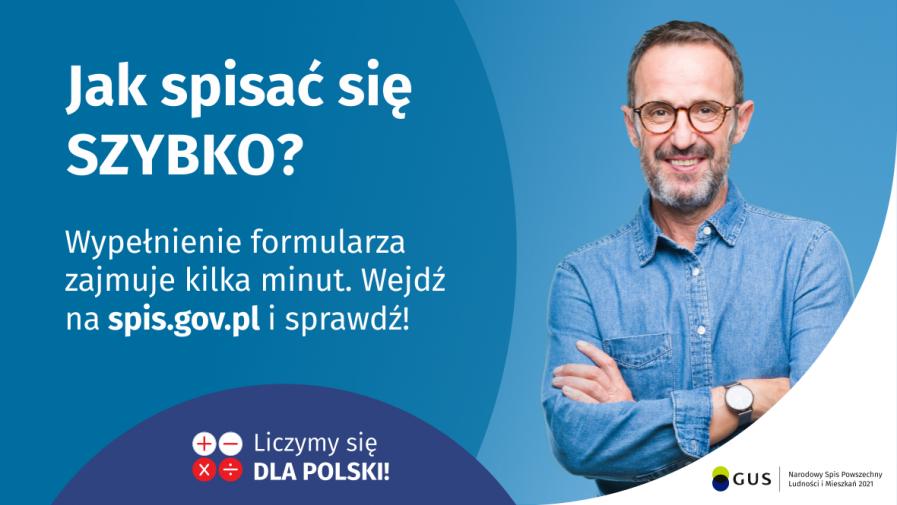 Na grafice jest napis: Jak spisać się szybko? Wypełnienie formularza zajmuje kilka minut. Wejdź na spis.gov.pl i sprawdź!